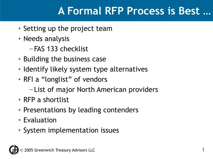 A Formal RFP Process is Best …