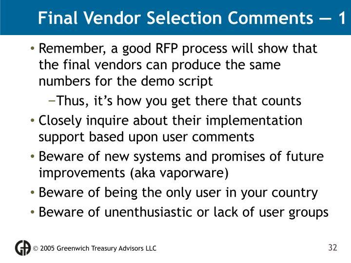 Final Vendor Selection Comments — 1