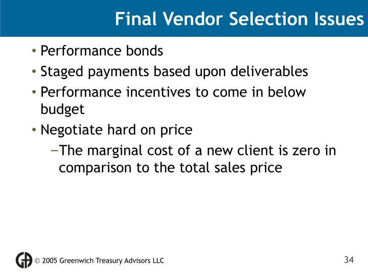 Final Vendor Selection Issues