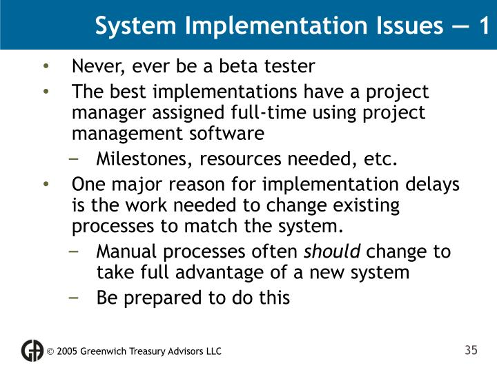 System Implementation Issues — 1