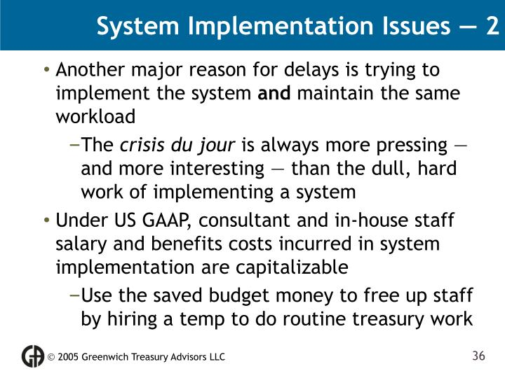 System Implementation Issues — 2