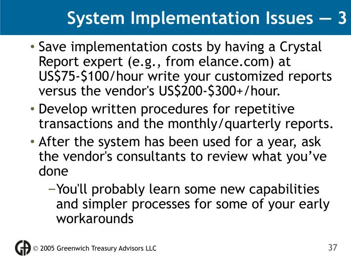 System Implementation Issues — 3