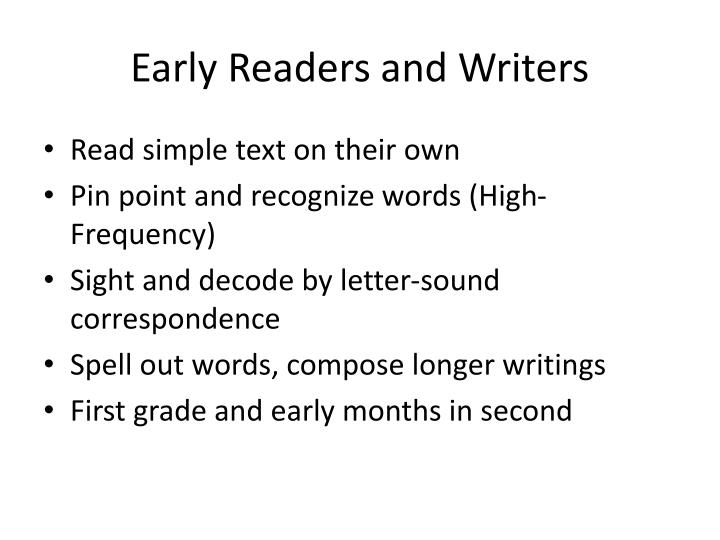 Early Readers and Writers