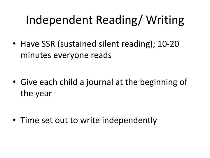 Independent Reading/ Writing
