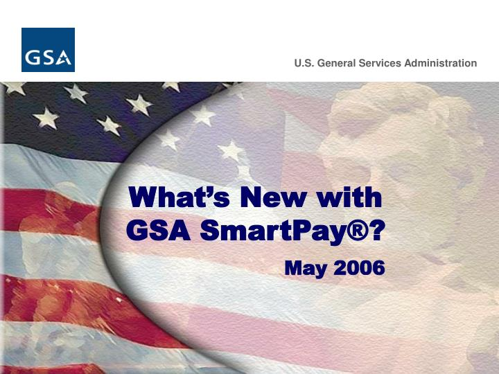 What s new with gsa smartpay