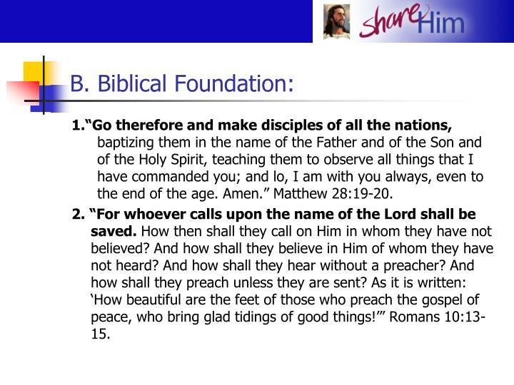 B. Biblical Foundation: