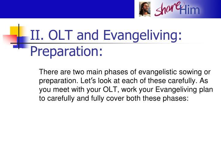 II. OLT and Evangeliving: Preparation: