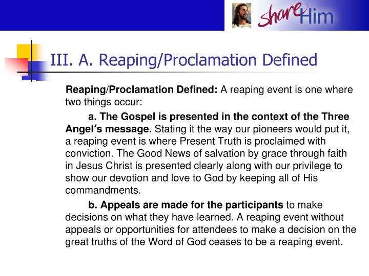 III. A. Reaping/Proclamation Defined