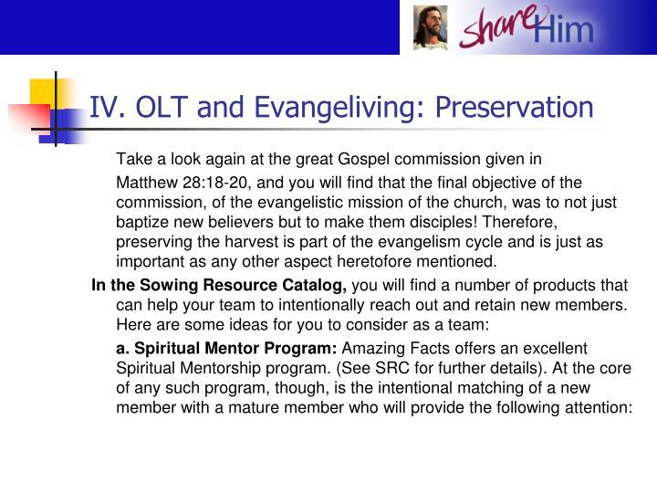 IV. OLT and Evangeliving: Preservation