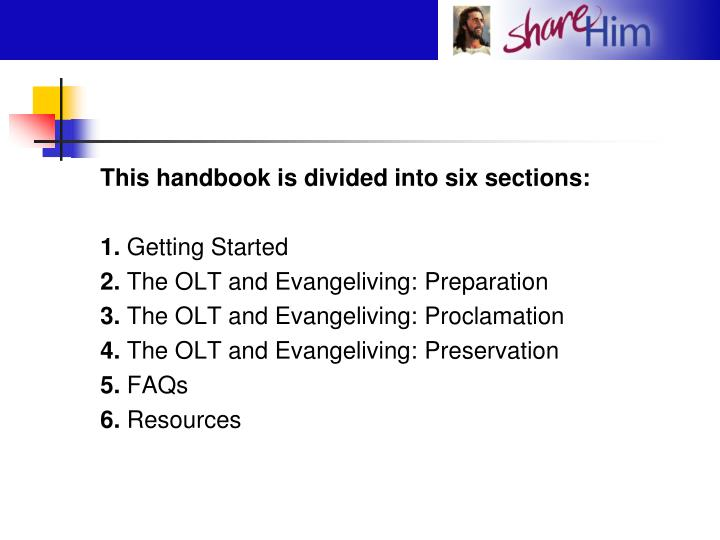 This handbook is divided into six sections:
