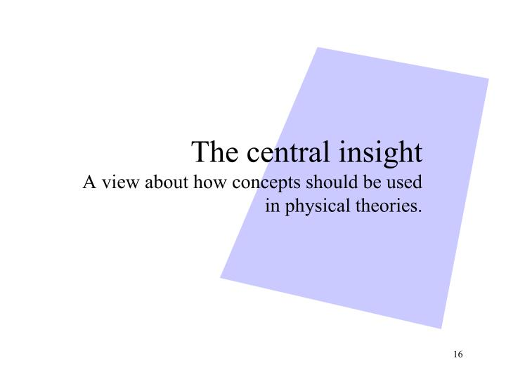 The central insight