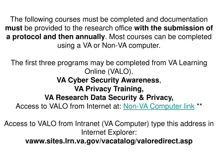 The following courses must be completed and documentation