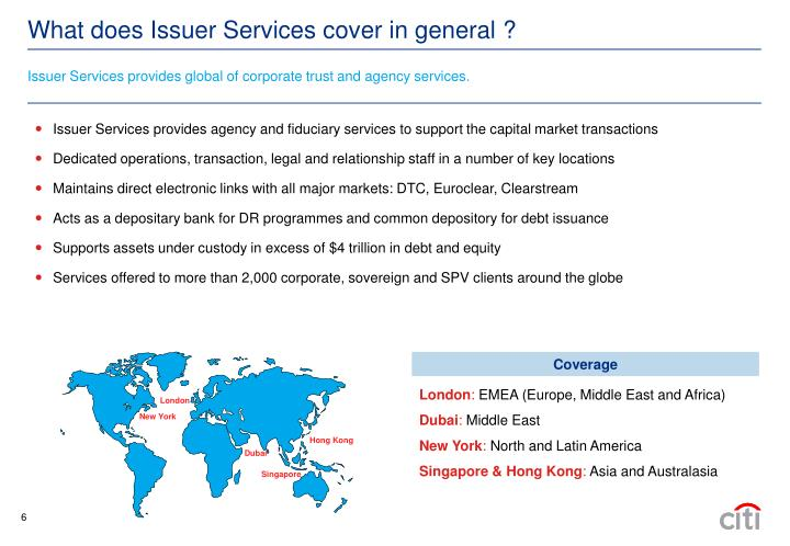 Issuer Services provides global of corporate trust and agency services.