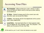 accessing your files1