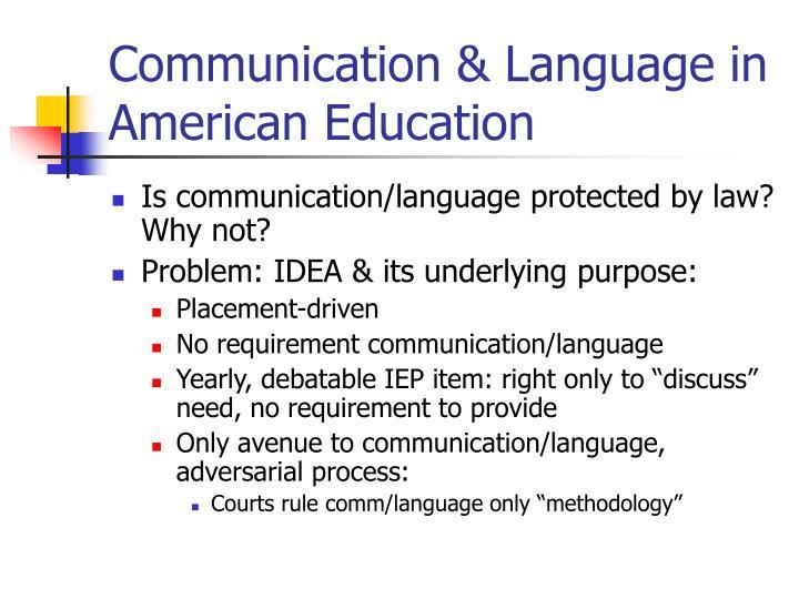 Communication & Language in American Education