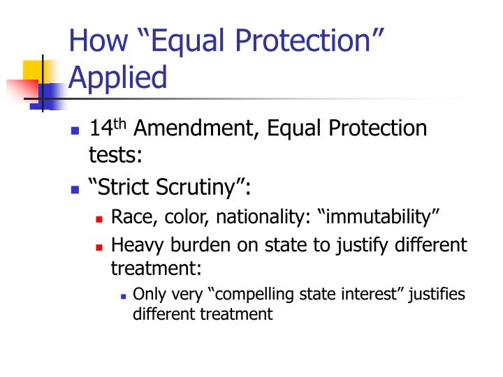 """How """"Equal Protection"""" Applied"""