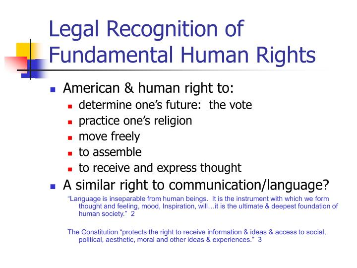 Legal Recognition of Fundamental Human Rights
