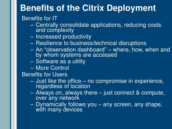 citrix deployment Classic deployment of citrix xenapp a llows organizations to centralize their applications, this guide describes configuring access and delivering applications as needed with the big-ip system.