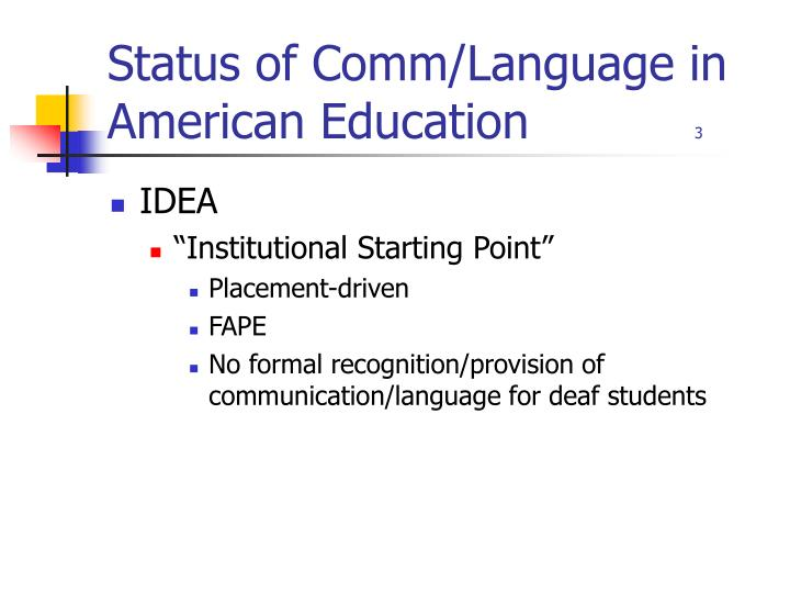 Status of comm language in american education 3