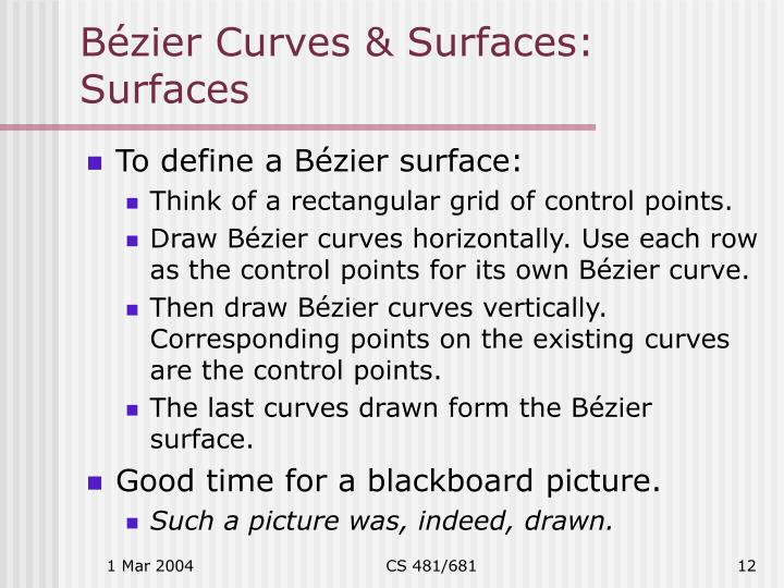 Bézier Curves & Surfaces: