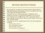 beyond restructuring