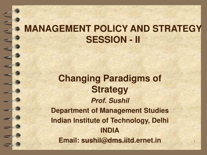 Management policy and strategy session ii