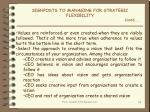signposts to managing for strategic flexibility contd
