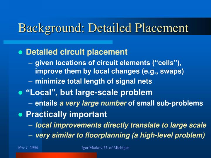 Background: Detailed Placement