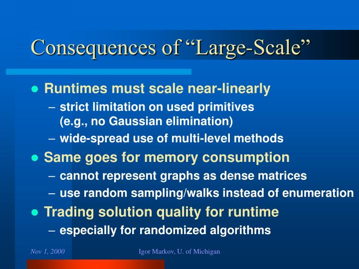 """Consequences of """"Large-Scale"""""""