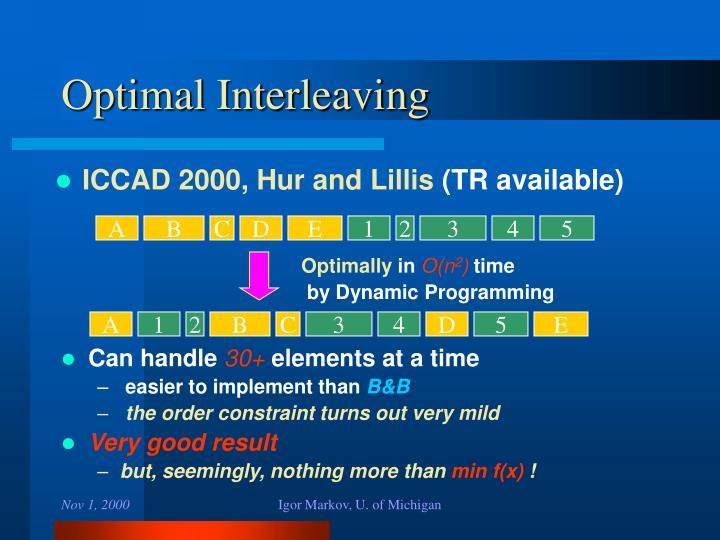 Optimal Interleaving