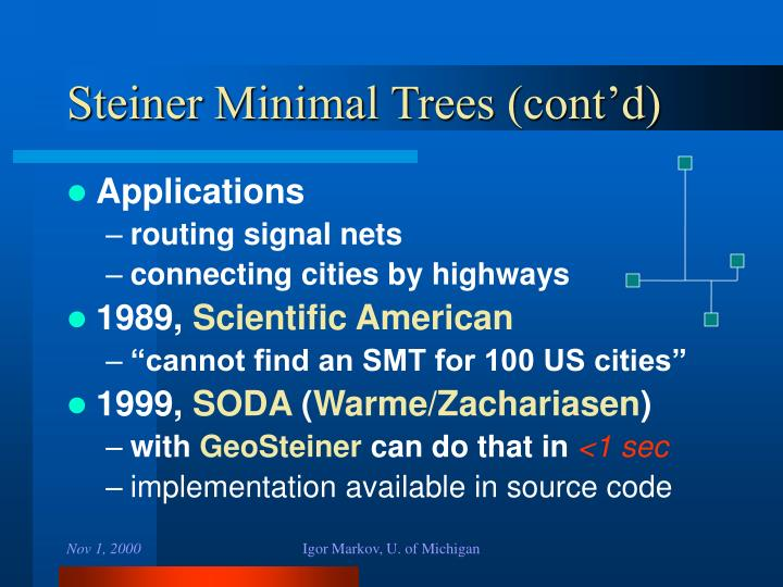 Steiner Minimal Trees (cont'd)