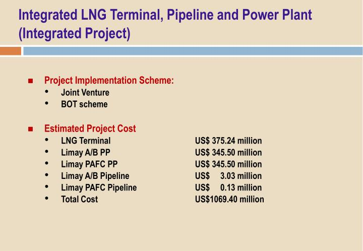 Integrated LNG Terminal, Pipeline and Power Plant