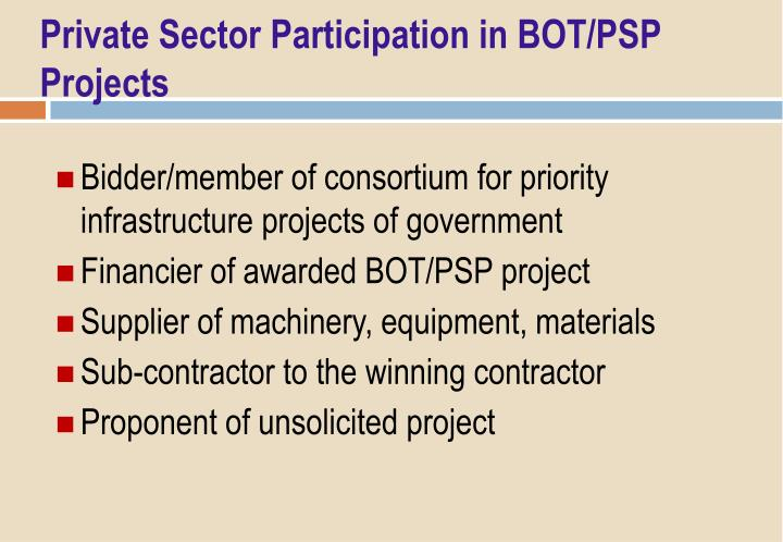 Private Sector Participation in BOT/PSP Projects