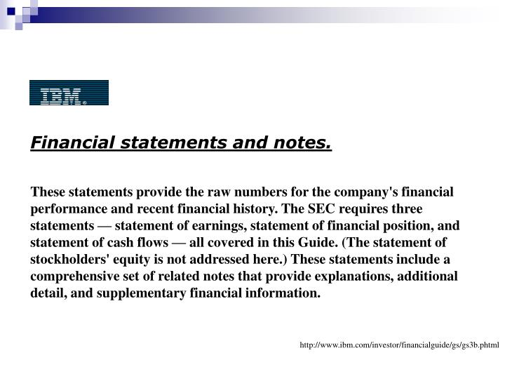 Financial statements and notes.