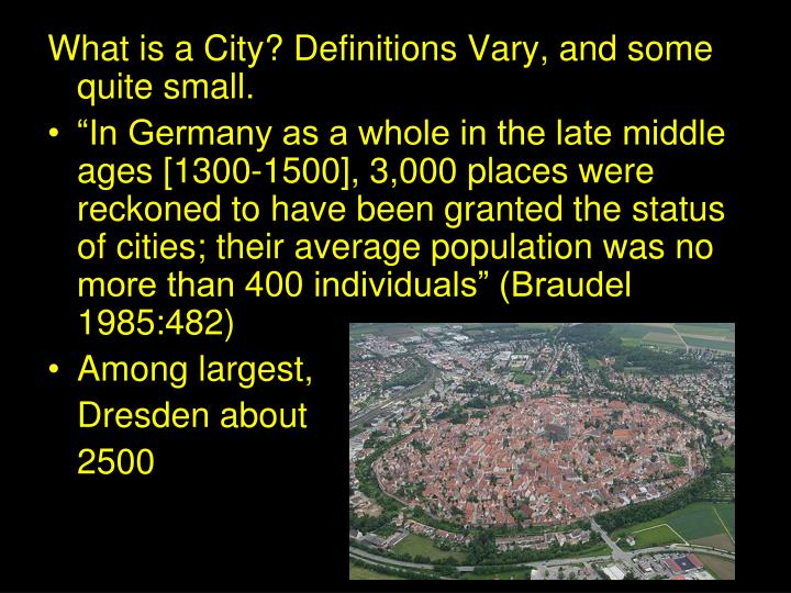 What is a City? Definitions Vary, and some quite small.