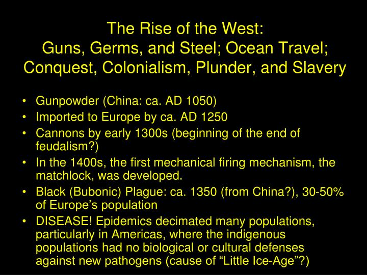 The Rise of the West: