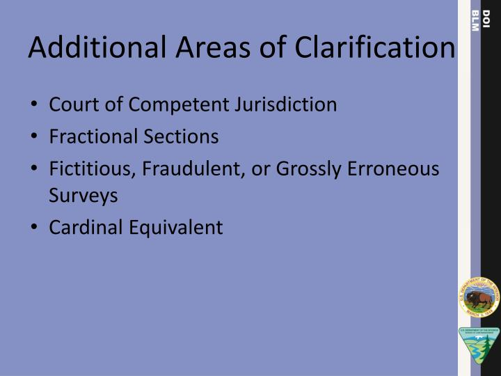 Additional Areas of Clarification