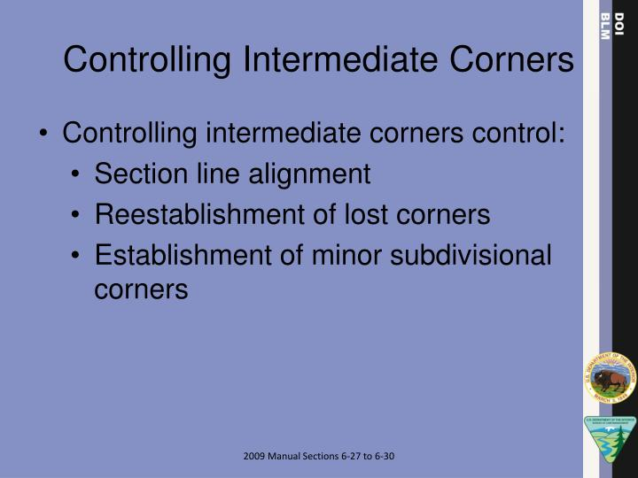 Controlling Intermediate Corners