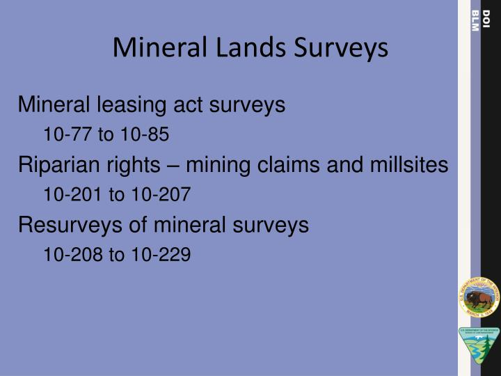 Mineral Lands Surveys