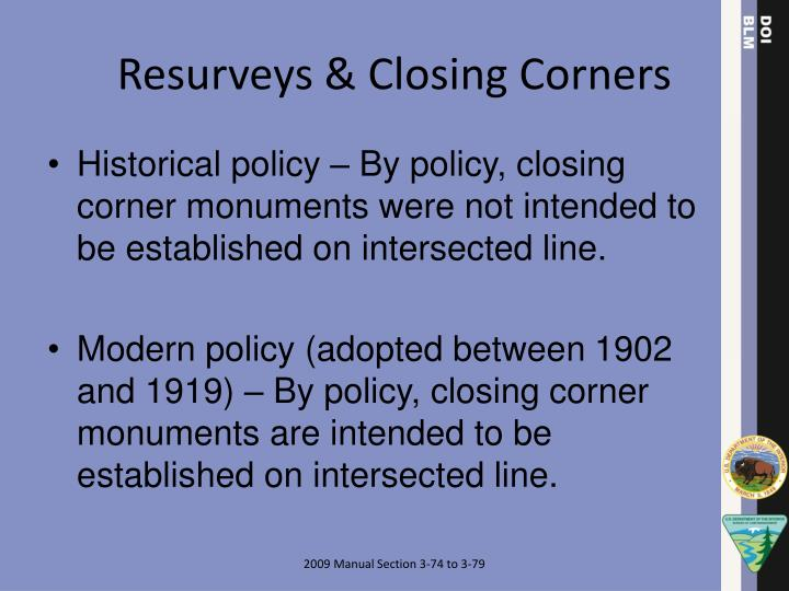 Resurveys & Closing Corners