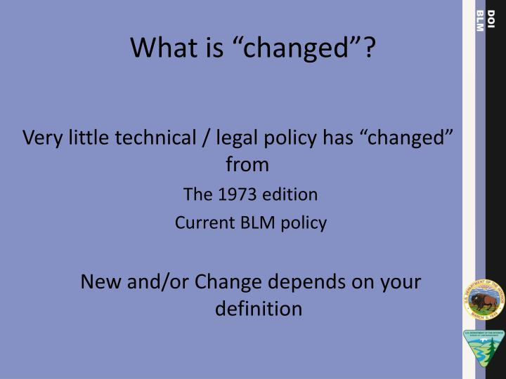 "What is ""changed""?"
