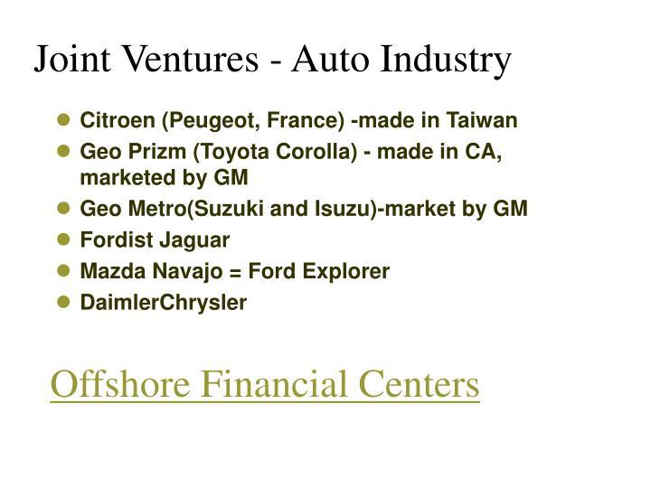 Joint Ventures - Auto Industry