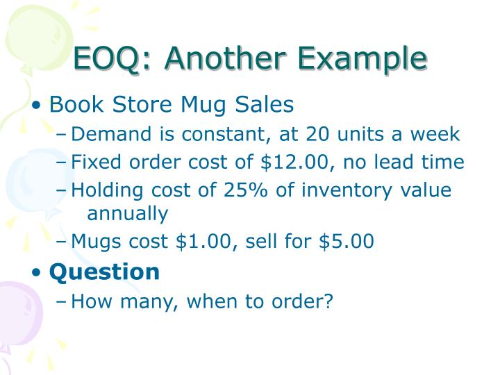 EOQ: Another Example