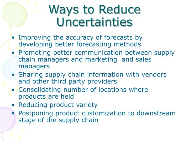 Ways to Reduce Uncertainties