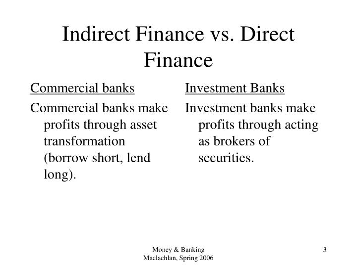 Indirect finance vs direct finance