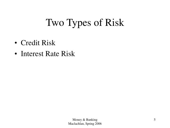 Two Types of Risk