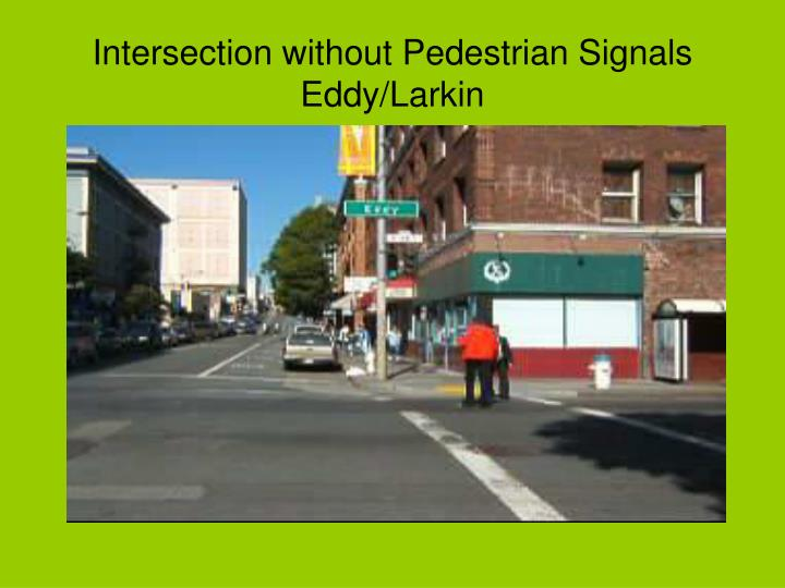 Intersection without Pedestrian Signals