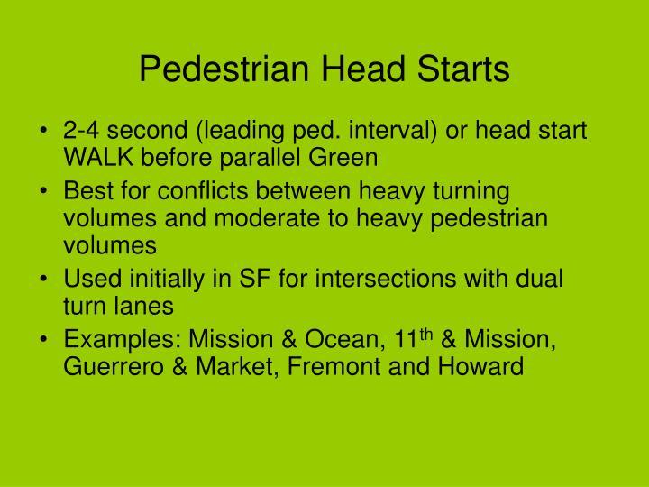 Pedestrian Head Starts