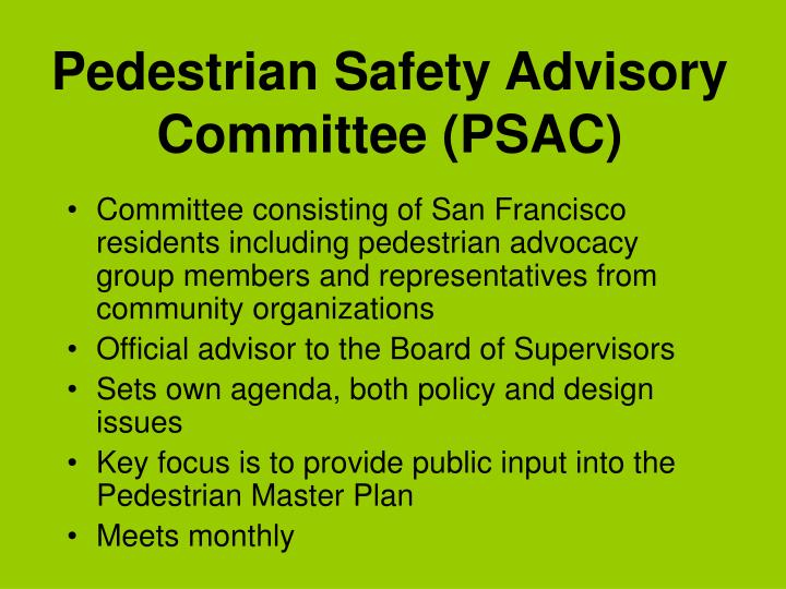 Pedestrian Safety Advisory Committee (PSAC)