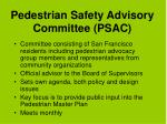 pedestrian safety advisory committee psac